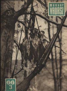 Magyar Vadász 1966/3. [antikvár]