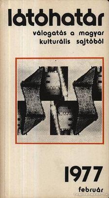 Szabolcsi Miklós - Látóhatár 1977 Február [antikvár]