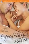 Jordan Liz Fielding; Lucy Gordon; Penny - Egyedülálló szülők - 3 történet 1 kötetben - Magas labda; Hallgass rám, kicsim!; Hazatérés [eKönyv: epub, mobi]