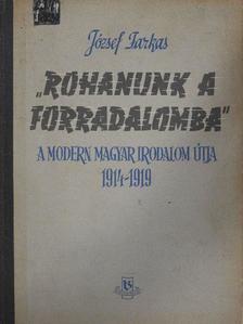 """József Farkas - """"Rohanunk a forradalomba"""" [antikvár]"""