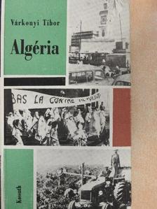 Várkonyi Tibor - Algéria [antikvár]