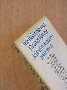 Arthur Koestler - Was halten Sie von Thomas Mann? [antikvár]