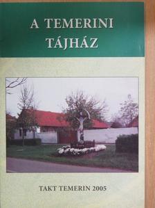 Csorba Béla - A Temerini Tájház [antikvár]
