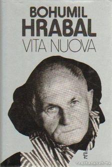 Bohumil Hrabal - Vita nuova [antikvár]