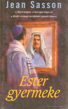 Jean Sasson - Ester gyermeke [antikvár]