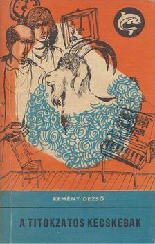 Kemény Dezső - A titokzatos kecskebak [antikvár]