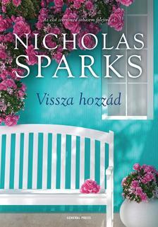 Nicholas Sparks - Vissza hozzád