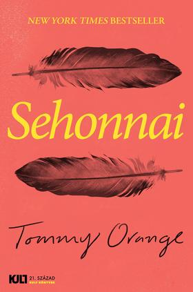 Tommy Orange - Sehonnai