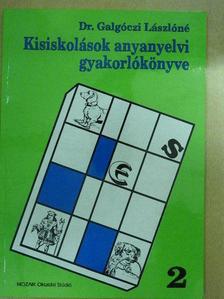Dr. Galgóczi Lászlóné - Kisiskolások anyanyelvi gyakorlókönyve 2. [antikvár]