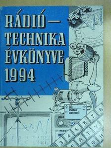 Bucsay István - A Rádiótechnika évkönyve 1994 [antikvár]