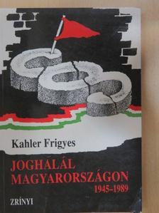 Kahler Frigyes - Joghalál Magyarországon [antikvár]