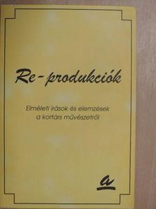 Bordács Andrea - Re-produkciók [antikvár]