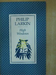 Philip Larkin - High Windows [antikvár]