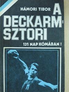 Hámori Tibor - A Deckarm-sztori (dedikált példány) [antikvár]