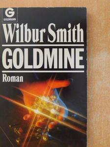Wilbur Smith - Goldmine [antikvár]