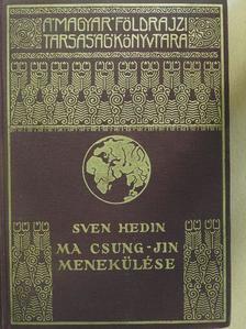 Sven Hedin - Ma Csung-jin menekülése [antikvár]