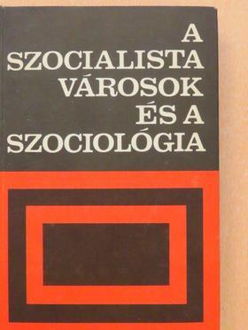 A. Baranov - A szocialista városok és a szociológia [antikvár]
