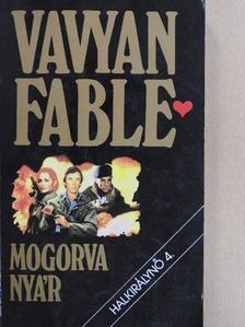 Vavyan Fable - Mogorva nyár [antikvár]