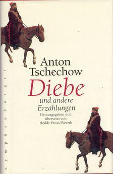 Anton Pavlovics Csehov - Diebe und andere Erzahlungen [antikvár]