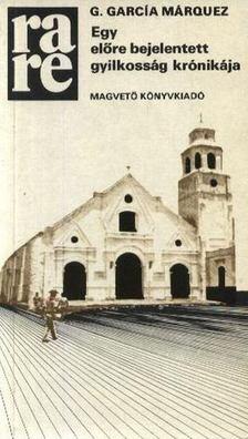 Gabriel García Márquez - Egy előre bejelentett gyilkosság krónikája [antikvár]