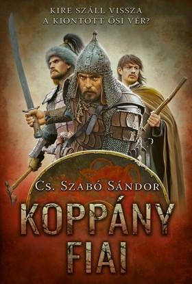 Cs. Szabó Sándor - Koppány fiai [eKönyv: epub, mobi]