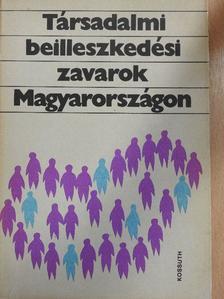 Andorka Rudolf - Társadalmi beilleszkedési zavarok Magyarországon [antikvár]