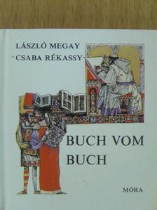 Megay László - Buch vom Buch (minikönyv) [antikvár]