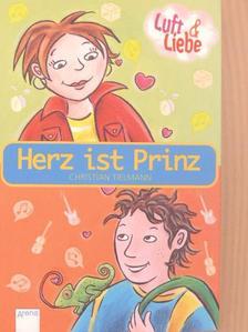 Christian Tielmann - Herz ist Prinz [antikvár]