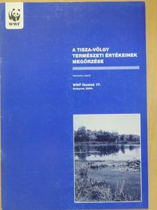Haraszthy László - A Tisza-völgy természeti értékeinek megőrzése [antikvár]