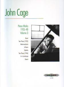 CAGE, JOHN - PIANO WORKS 1935-48 VOLUME 3