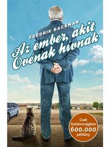 Fredrik Backman - Az ember, akit Ovénak hívnak [eKönyv: epub, mobi]