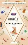 Peter Mayle - Kutyaélet [eKönyv: epub, mobi]