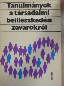 Andorka Rudolf - Tanulmányok a társadalmi beilleszkedési zavarokról [antikvár]