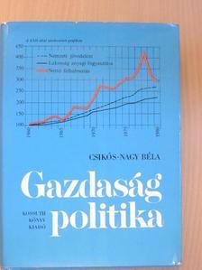Csikós-Nagy Béla - Gazdaságpolitika [antikvár]