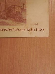 Szelesi Zoltán - Szegedi képzőművészek kiállítása 1957 [antikvár]