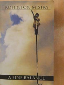 Rohinton Mistry - A Fine Balance [antikvár]