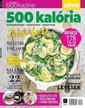 Palcsek Zsuzsanna - szerk. - Gasztro Bookazine - 500 Kalória (2021)