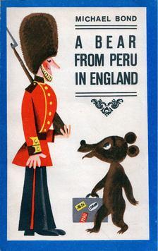 Michael Bond - A Bear from Peru in England [antikvár]