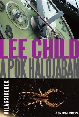 Lee Child - A pók hálójában