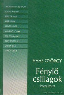 Haas György - Fénylő csillagok [antikvár]
