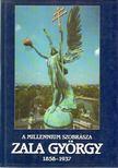 Borbás György, Dely Erzsébet, Rózsás Beáta - A millenium szobrásza: Zala György (1858-1937) [antikvár]