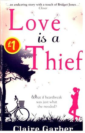 GARBER, CLAIRE - Love is a Thief [antikvár]