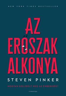 Steven Pinker - Az erőszak alkonya - Hogyan szelídült meg az emberiség?