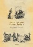 Arany János - Balladák [eKönyv: epub, mobi]