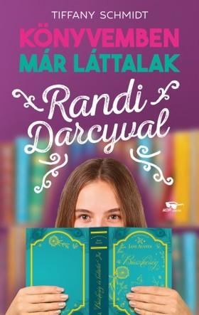 Tiffany Schmidt - Randi Darcyval - Könyvemben már láttalak 1. [eKönyv: epub, mobi]