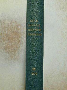 Bognár Rezső - A Magyar Tudományos Akadémia Kémiai Tudományok Osztályának Közleményei [antikvár]