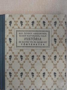 Bornemissza Péter - Egy özvegyasszonyról és egy katonáról való história [antikvár]
