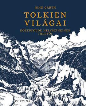 JOHN GARTH - Tolkien világai