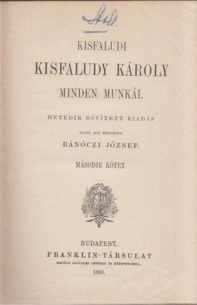 KISFALUDY KÁROLY - Kisfaludy Károly minden munkái II. [antikvár]