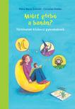Petra Maria Schmitt - Miért görbe a banán?